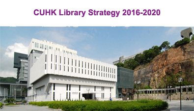 Open Forum: CUHK Library Strategic 2016-2020