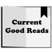 Current Good Reads