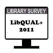 LibQUAL+ Library Survey 2011