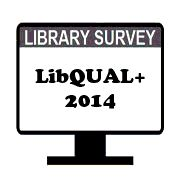 LibQUAL+ Library Survey 2014