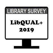 LibQUAL+ Library Survey 2019