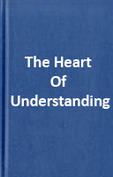 The Heart Of Understanding