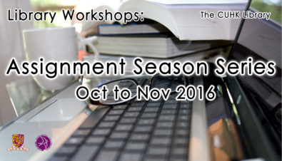 Library Workshops: Assignment Season Series (Oct to Nov 2016)