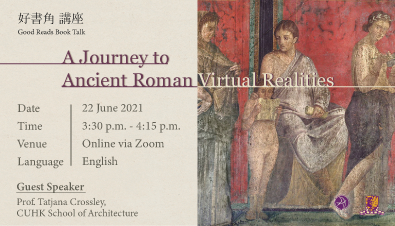 Good Reads Book Talk: A Journey to Ancient Roman Virtual Realities