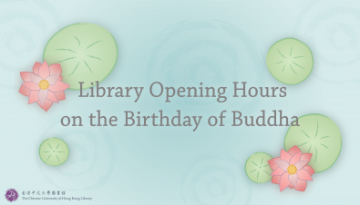 Library Opening Hours on the Birthday of Buddha