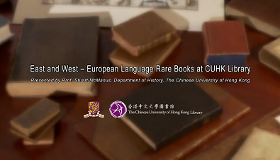 East and West - European Language Rare Books at CUHK Library