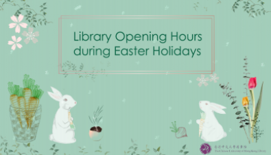 Library Opening Hours during Easter Holidays