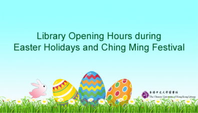 Library Opening Hours during Easter Holidays and Ching Ming Festival