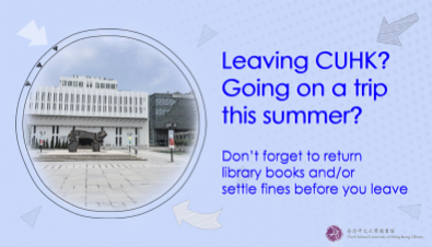 Gentle reminder to return library books and settle fines before leaving CUHK