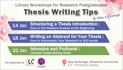 Library Workshops for Research Postgraduates: Thesis Writing Tips (Jan 2019)