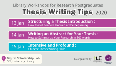 Library Workshops for Research Postgraduates: Thesis Writing Tips (Jan 2020)