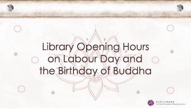 Library Opening Hours on Labour Day and the Birthday of Buddha