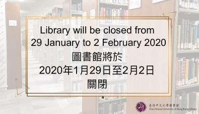 Library will be closed from 29 January to 2 February 2020