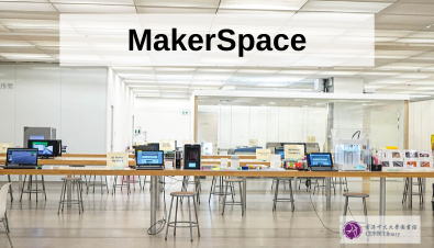 MakerSpace: A New Space for Creative Learning, Innovation and Collaboration