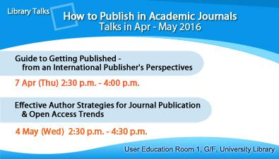 How to Publish in Academic Journals - Talks in Apr and May 2016