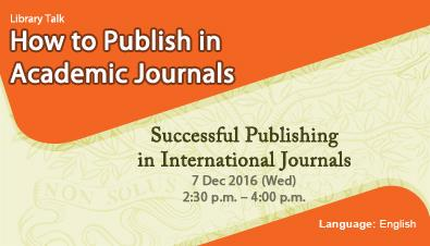 How to Publish in Academic Journals (7 Dec 2016)