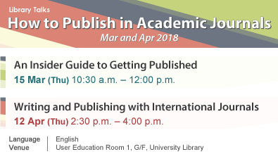 How to Publish in Academic Journals -- Talks in Mar & Apr 2018