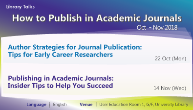 How to Publish in Academic Journals -- Talks in Oct & Nov 2018