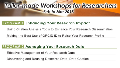 Tailor-made Workshops for Researchers (Feb to Mar 2018)