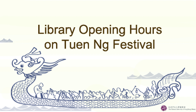 Library Opening Hours on Tuen Ng Festival