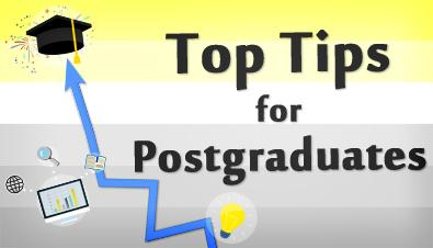 Top Tips for Postgraduates