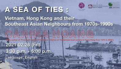 Exhibition Talk - A Sea of Ties : Vietnam, Hong Kong and their Southeast Asian Neighbours from 1970s - 1990s